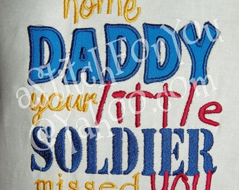 Welcome home Daddy, your little SOLDIER missed you Military Grunt Infantry SF Airborne- INSTANT Download Machine Embroidery Design by Carrie