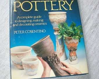 Pottery book - 'Creative Pottery' by Peter Cosentino