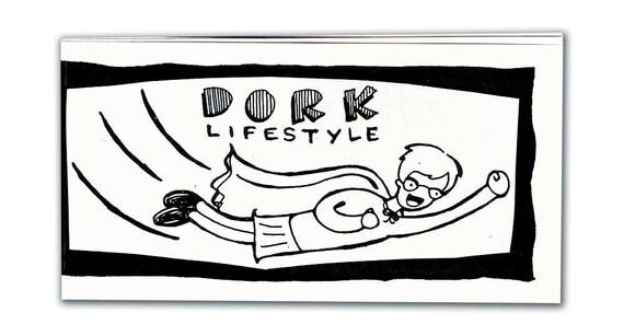 Dork Lifestyle