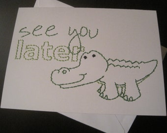 later gator hand-embroidered card