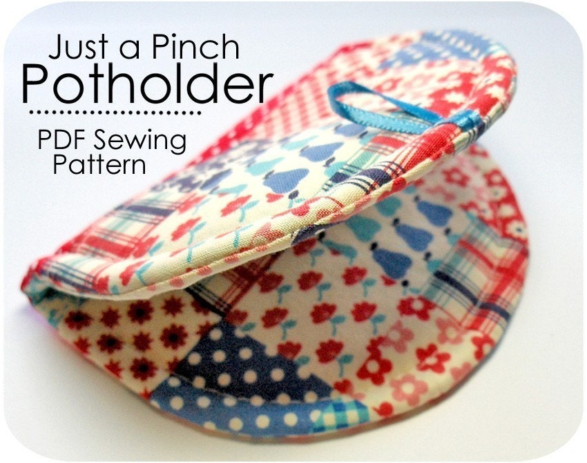 Just a pinch potholder pdf sewing pattern by michellepatterns