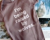Baby onesie - I'm Being Raised By Wolves (18-24mo)