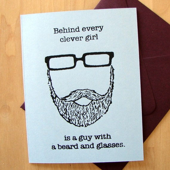 Behind Every Clever Girl is a Guy with a Beard and Glasses card (light blue)
