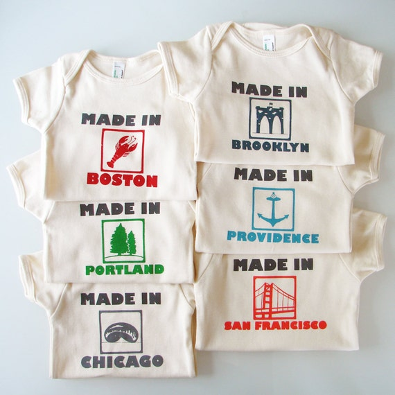 Made in...YOUR CITY onesie (pick your place and size)