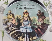 Alice Queens Never Make Bargains Glass Round Paperweight tartx
