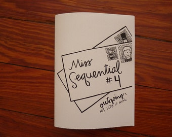 Miss Sequential zine issue 4 - Outgoing: My Life in Mail