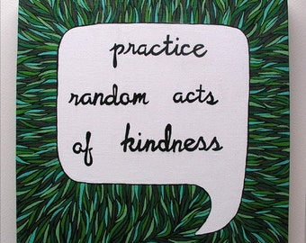Practice Random Acts of Kindness Canvas Painting