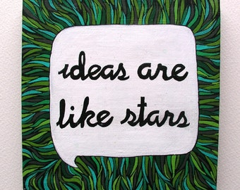 Grass Quote Painting, ideas are like stars