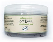 Cafe Roast Body Scrub with Fresh Ground Coffee (Vegan - 4 oz)