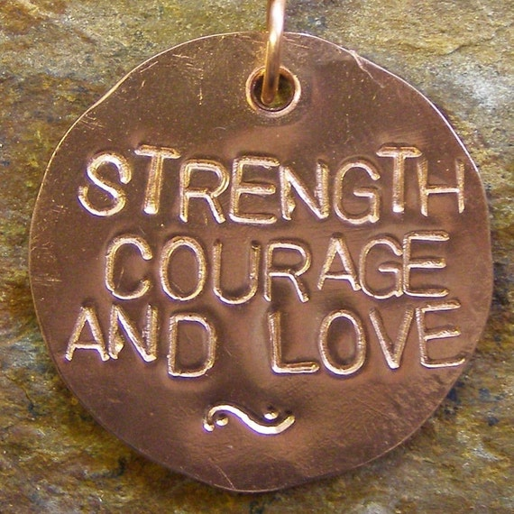 Strength Courage Love - Inspirational Handstamped Copper Necklace with Swarovski Crystal by Jean Skipper