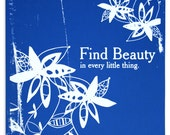 Find Beauty Screen Printed Poster - White on Blue