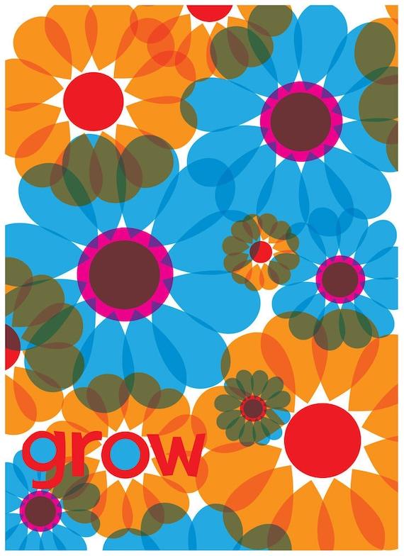 Giclee Grow Flowers Art Print - Gardener Gift Flower Art Print - Select Your Size