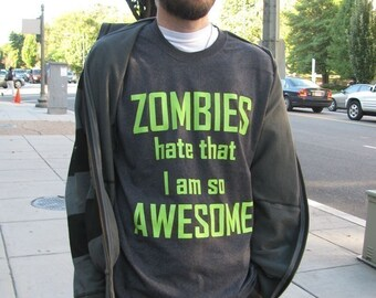 SALE SMALL Zombies Hate that I am so Awesome MensDark Black Shirt