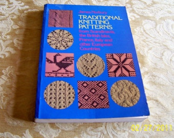 Book Traditional knitting patterns from Scandinavia, the Bristish Isles, France, Italy and other European countries