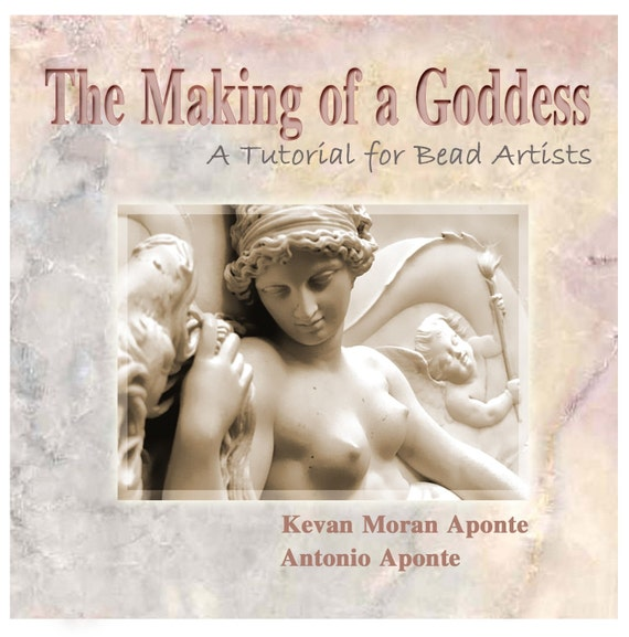 The Making of a Goddess glass bead written and video tutorial  DOWNLOAD