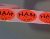 SALE, 80 'ham' stickers with a picture of ham