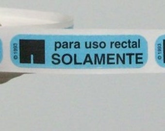 um. 40 Para Uso Rectal SOLAMENTE (Spanish 'For Rectal Use Only') stickers
