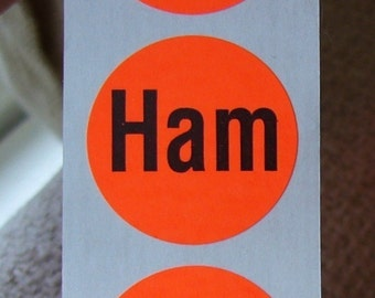 SALE, 80 'Ham' stickers, 1 inch, orange, round, useful