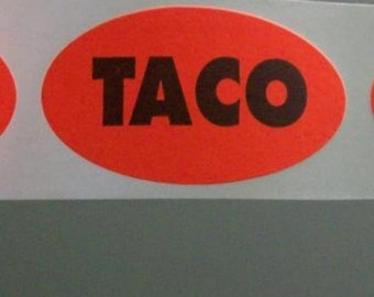 80 TACO stickers for your... taco