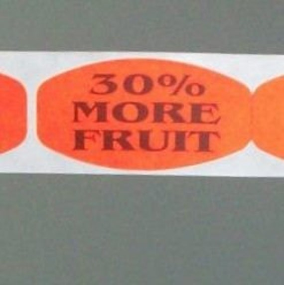 20 stickers, thirty percent more fruit