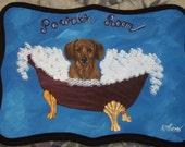 Dachshund Dog Custom hand Painted Powder Room Sign Plaque Home decor wall decor