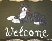Portuguese Water Dog Custom Painted Welcome Sign Plaque