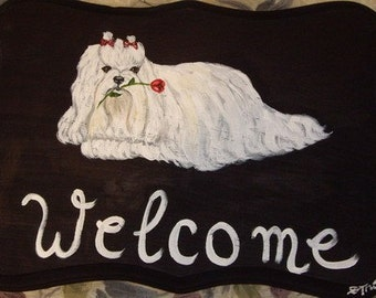 Maltese Dog Custom Painted Welcome Sign Plaque