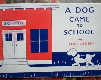 Weekly Reader Books A Dog Came To School by Lois Lenski