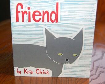 a sweet little book called FRIEND