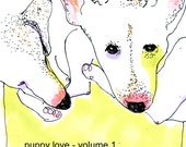 Puppy Love - An Illustrated Guide to Little Buddies