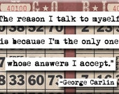 George Carlin Quote Magnet (no.200)