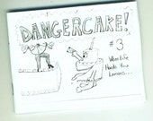 DANGERCAKE  issue number three-  When Life Hands You Lemons...
