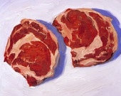 RIBEYES- hi quality archival print of original oil painting