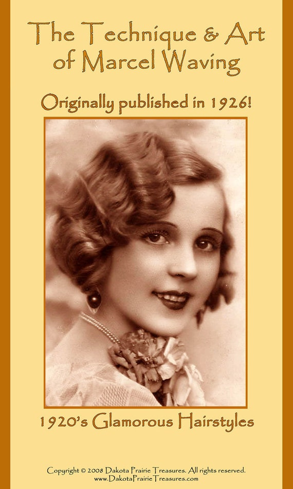 1926 Hairstyles Book Roaring 20s Flapper Marcel Wave Hair Styles DIY Beautician Reenactment