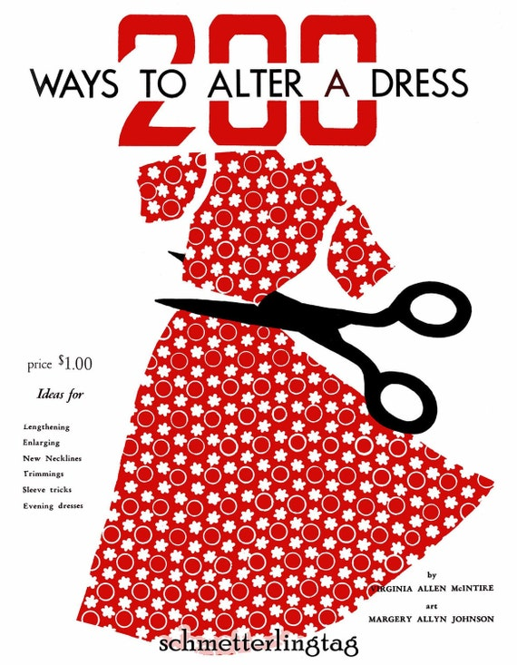 1948 200 Ways to Alter Dress Vintage Sewing Guide McIntire Retro Atomic DIY 40s Swing Era Guide