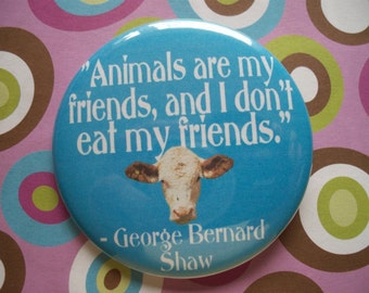 i dont eat my friends...shaw quote button