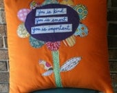 You is kind...18 x 18 pillow form