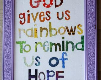 God gives us rainbows
