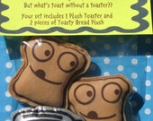 Toasty Bread and Toaster Screen Printed Plushie Care Package