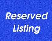 Reserved Listing for Angie