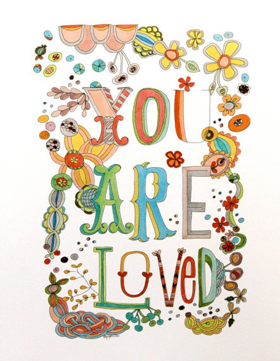 You Are Loved art print 8.5x11""