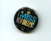 I Miss New Orleans Button