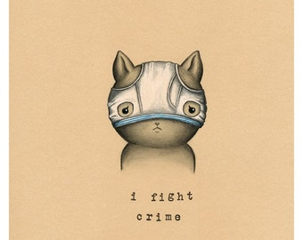 I Fight Crime Print