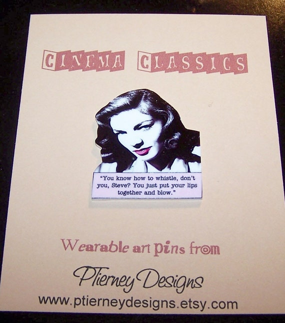 How Do You Put Quotes On Pictures: LAUREN BACALL Film Noir Quote Pin