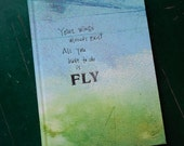 Your Wings Exist Journal