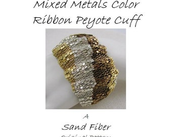 Peyote Pattern - WIDE Corrugated Mixed Metals Color Ribbon Cuff - A Sand Fibers For Personal Use Only PDF Pattern - 3 for 2 Savings Program