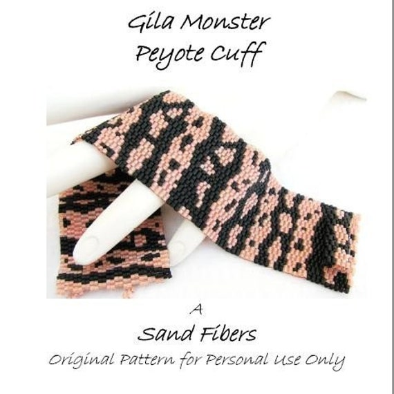 Peyote Pattern - Gila Monster Cuff/Bracelet - A Sand Fibers For Personal Use Only PDF Pattern - 3 for 2 Savings Program