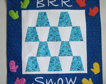 Brr Snow - Quilted Wall Hanging for Winter, Mittens Blue and White Home Decor Art Quilt, whimsical and fun, snow fort, playtime cold weather