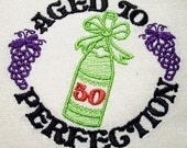 Aged to Perfection Tea Towels