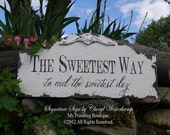 Vintage CANDY BAR SIGN, The Sweetest Way to End the Sweetest Day Sign, Shabby Chic Wedding Sign, Applique Design